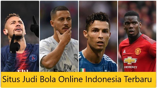 Situs Judi Bola Online Indonesia Terbaru